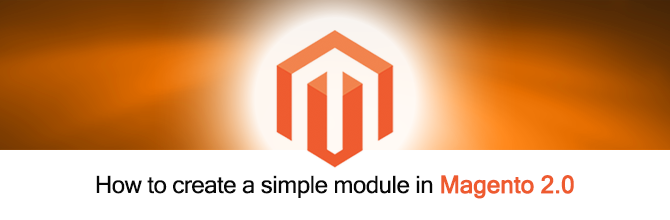 How to create a simple module in Magento 2.0
