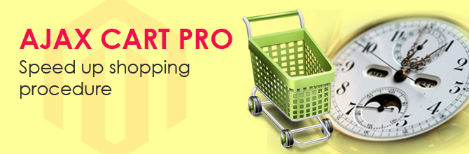 3 Reasons To Choose Ajax Cart Pro For Magento Shops