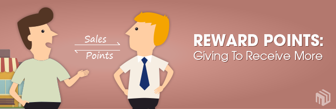 Reward Points: Giving To Receive More From Customers