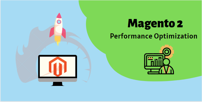 How to make Magento 2 performance optimization effectively