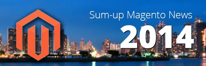 Magento News Sum-Up 2014